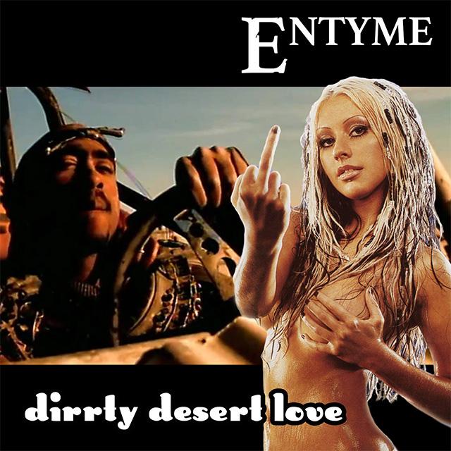 Dirrty Desert Love