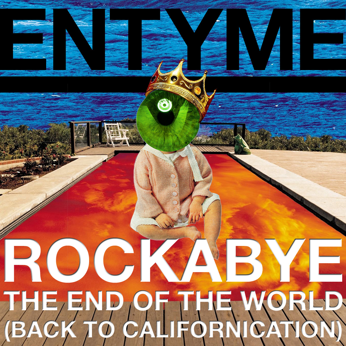 Rockabye The End of The World (Back To Californication)
