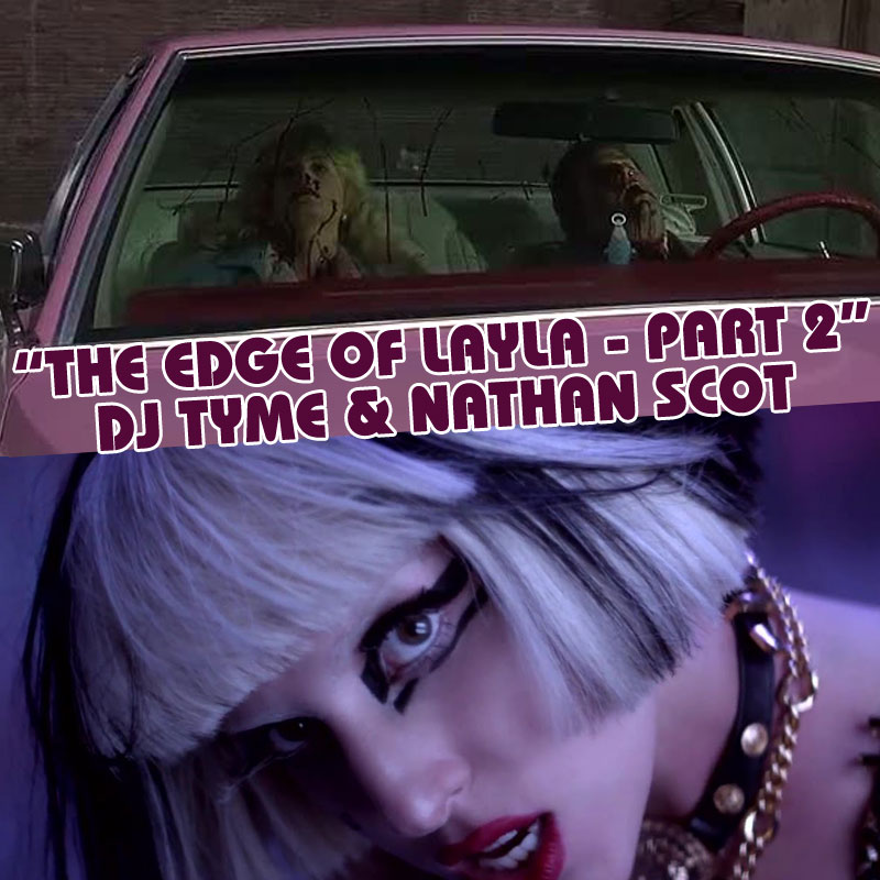The Edge Of Layla - Part 2
