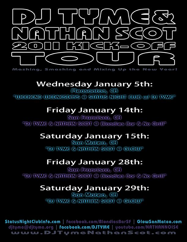 DJ Tyme & Nathan Scot 2011 Kick-Off Tour