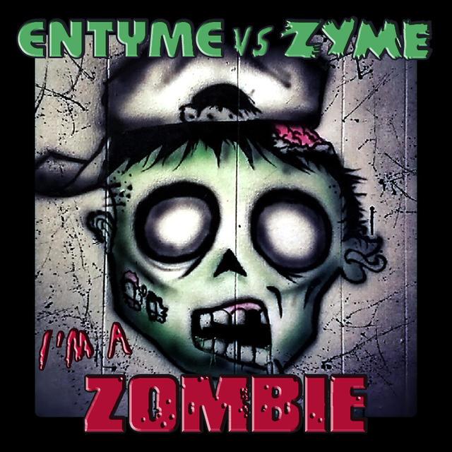 Entyme vs Zyme - I'm A Zombie